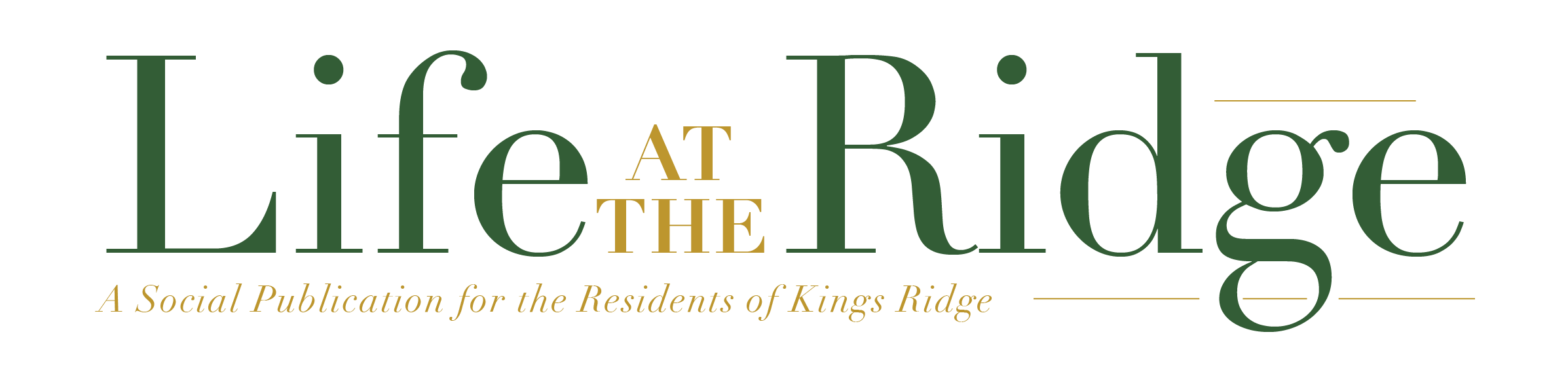 Kings Ridge Life at the Ridge